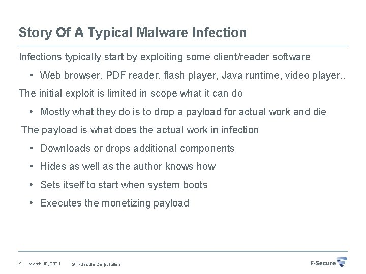Story Of A Typical Malware Infections typically start by exploiting some client/reader software •