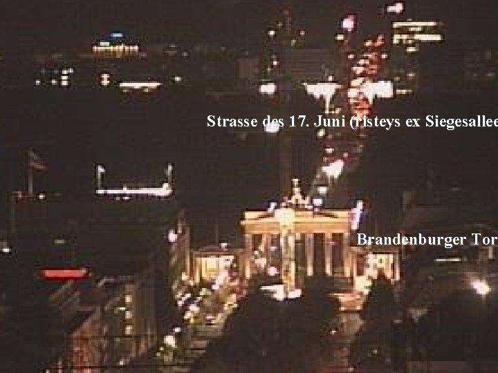 Strasse des 17. Juni (risteys ex Siegesallee Brandenburger Tor