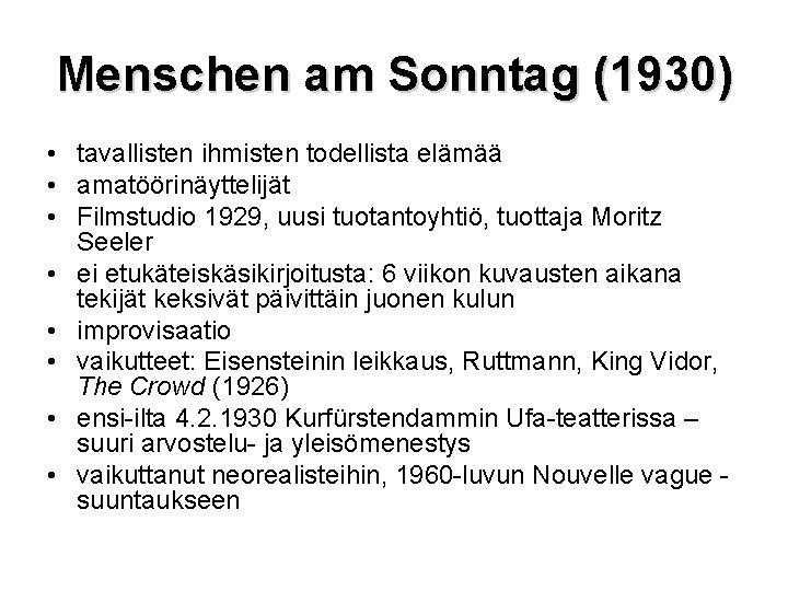 Menschen am Sonntag (1930) • tavallisten ihmisten todellista elämää • amatöörinäyttelijät • Filmstudio 1929,