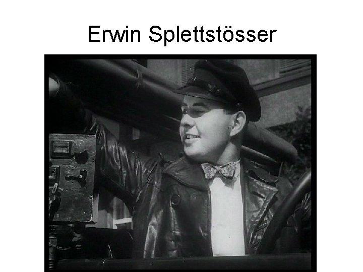 Erwin Splettstösser