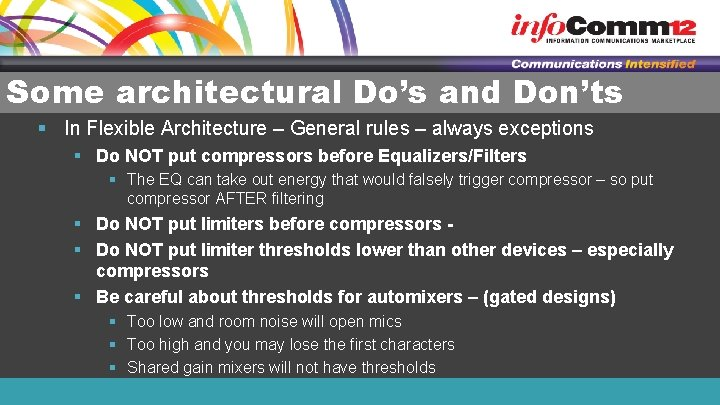 Some architectural Do's and Don'ts § In Flexible Architecture – General rules – always