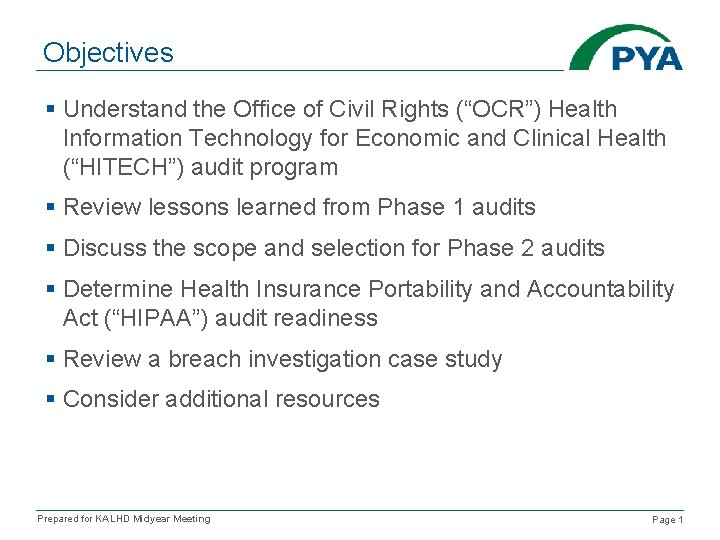 """Objectives § Understand the Office of Civil Rights (""""OCR"""") Health Information Technology for Economic"""