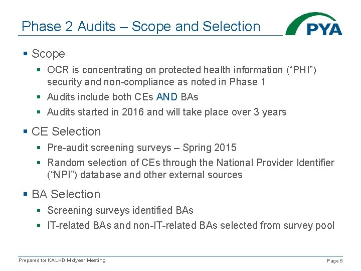 Phase 2 Audits – Scope and Selection § Scope § OCR is concentrating on