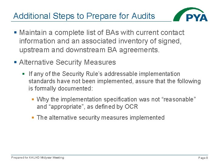 Additional Steps to Prepare for Audits § Maintain a complete list of BAs with