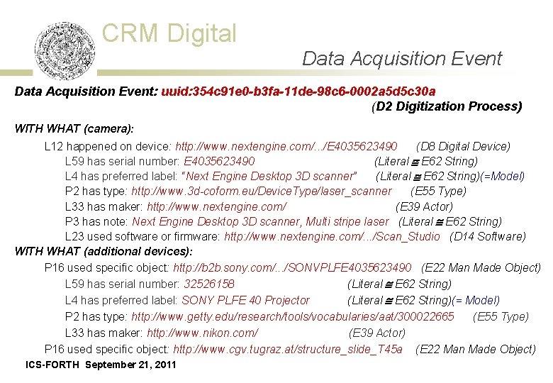 CRM Digital Data Acquisition Event: uuid: 354 c 91 e 0 -b 3 fa-11
