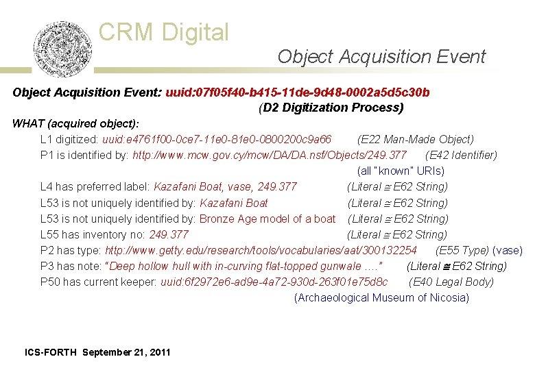 CRM Digital Object Acquisition Event: uuid: 07 f 05 f 40 -b 415 -11