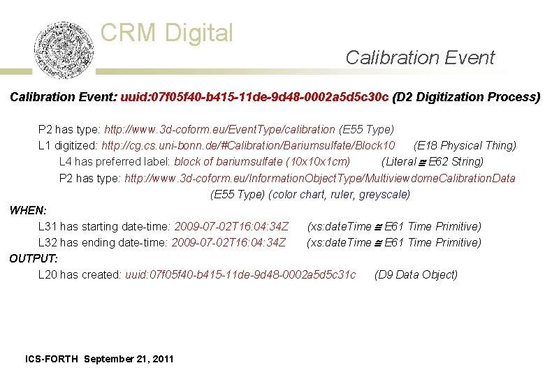 CRM Digital Calibration Event: uuid: 07 f 05 f 40 -b 415 -11 de-9