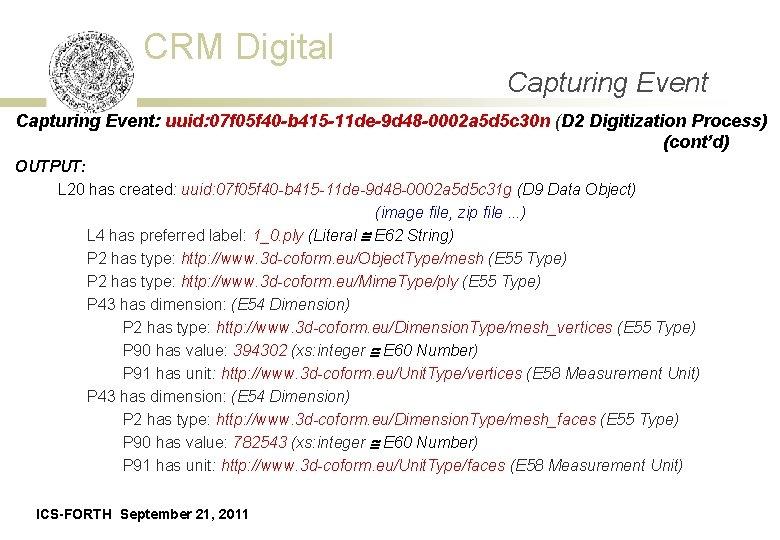 CRM Digital Capturing Event: uuid: 07 f 05 f 40 -b 415 -11 de-9