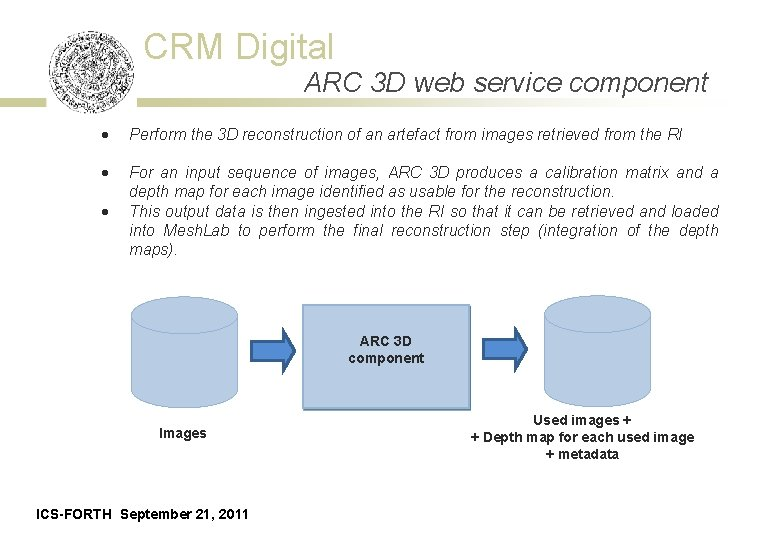 CRM Digital ARC 3 D web service component · Perform the 3 D reconstruction