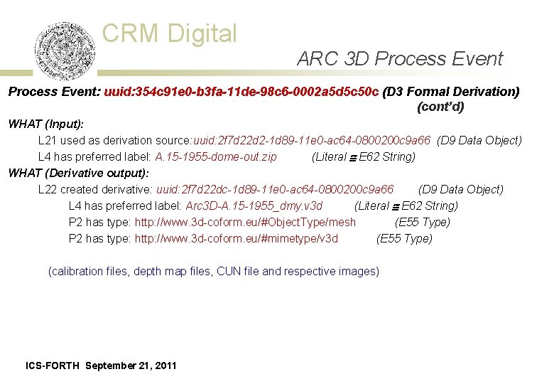 CRM Digital ARC 3 D Process Event: uuid: 354 c 91 e 0 -b