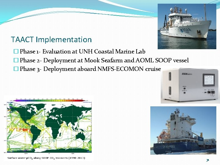 TAACT Implementation � Phase 1 - Evaluation at UNH Coastal Marine Lab � Phase