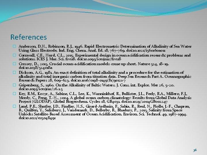 References � Anderson, D. H. , Robinson, R. J. , 1946. Rapid Electrometric Determination