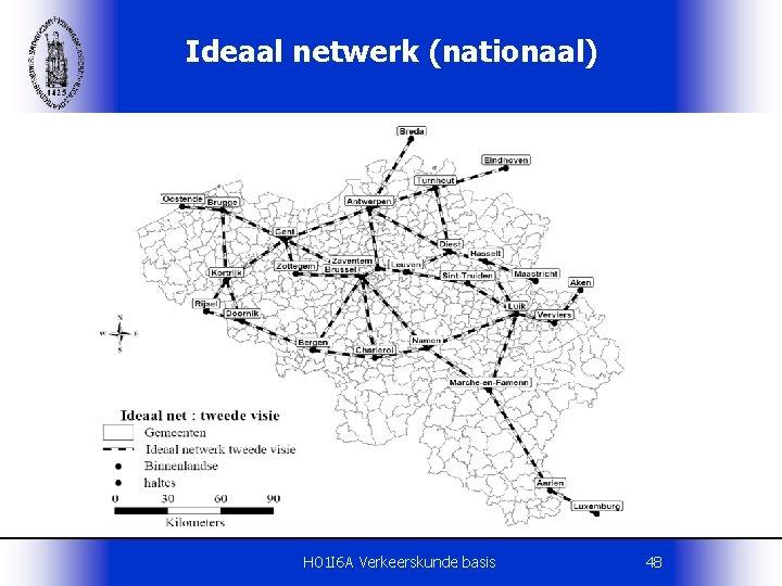 Ideaal netwerk (nationaal) H 01 I 6 A Verkeerskunde basis 48