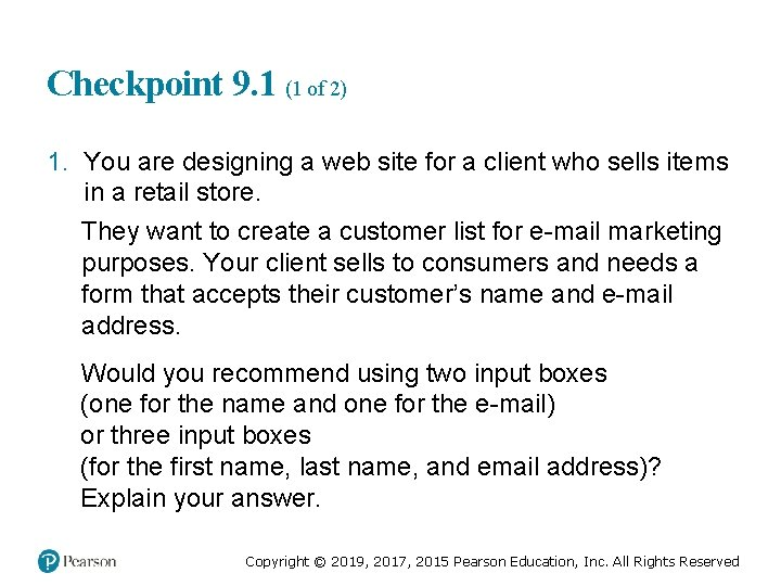 Checkpoint 9. 1 (1 of 2) 1. You are designing a web site for