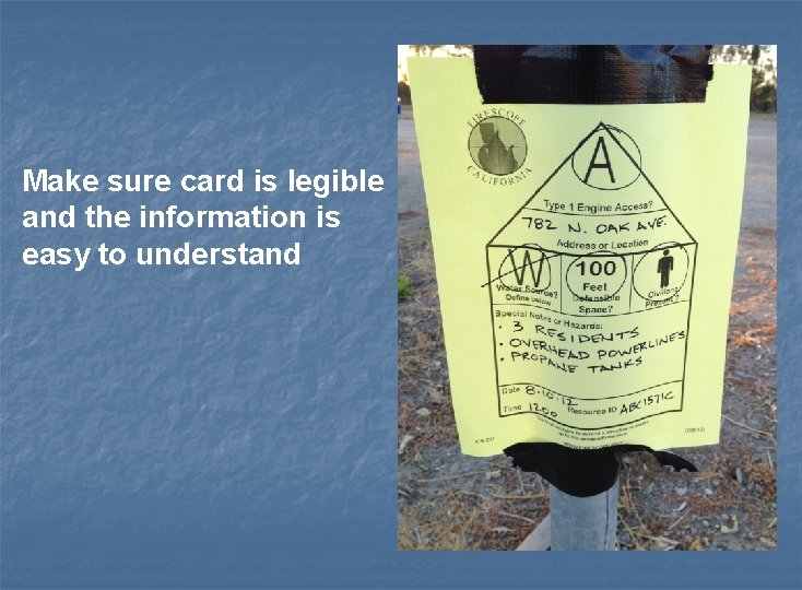 Make sure card is legible and the information is easy to understand