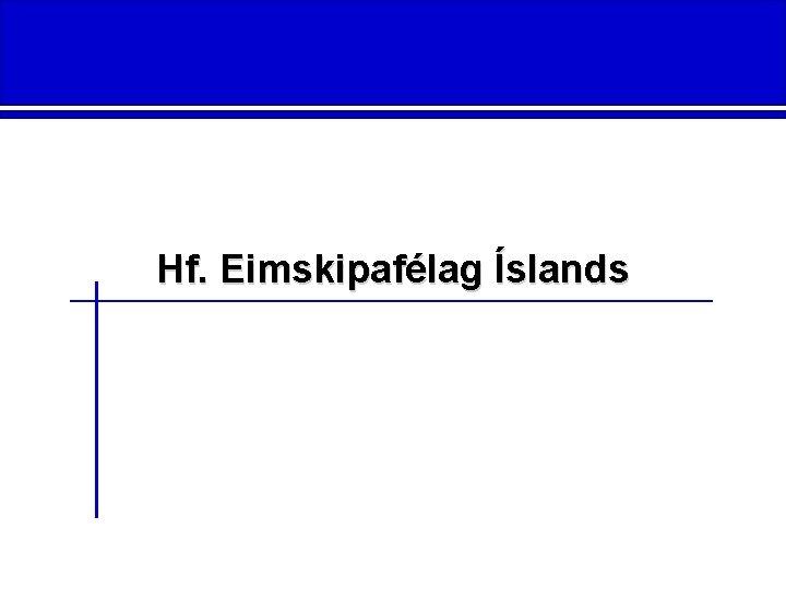 Hf. Eimskipafélag Íslands