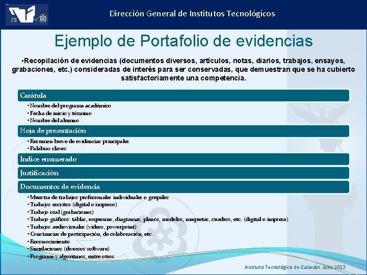 Dirección General de Institutos Tecnológicos Ejemplo de Portafolio de evidencias • Recopilación de evidencias