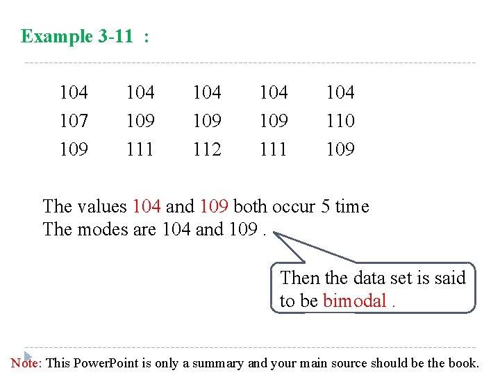 Example 3 -11 : 104 107 109 104 109 111 104 109 112 104