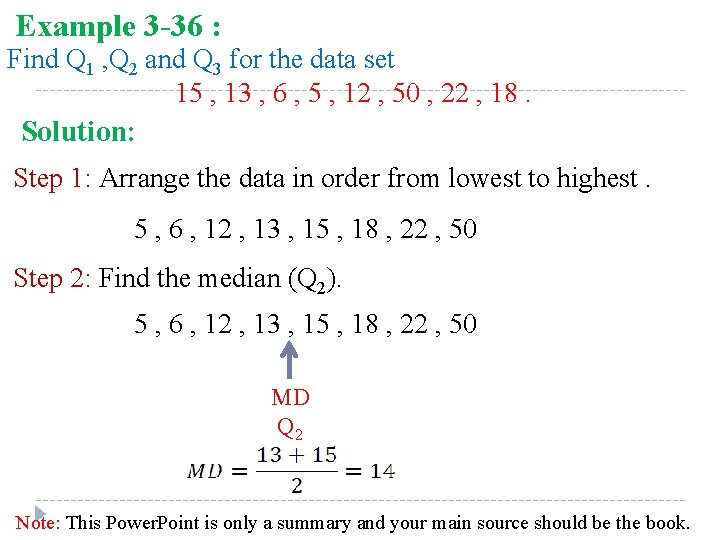 Example 3 -36 : Find Q 1 , Q 2 and Q 3 for