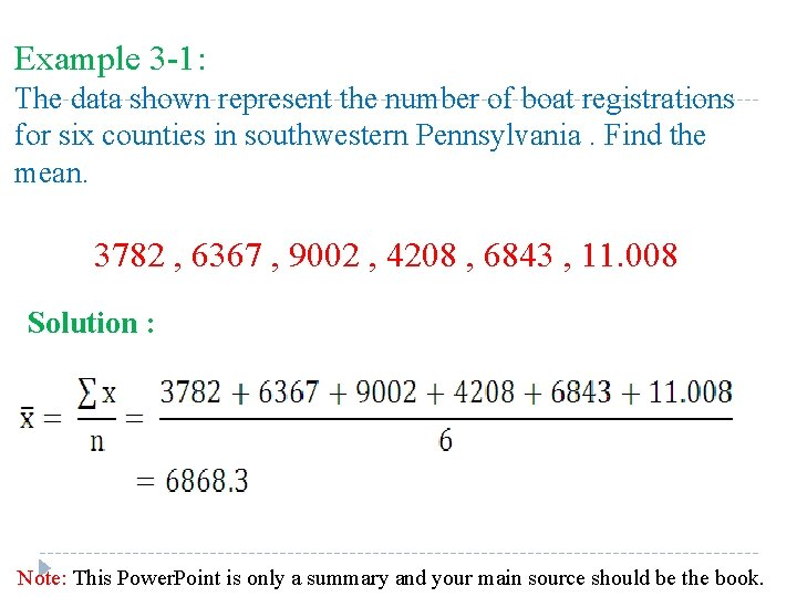 Example 3 -1: The data shown represent the number of boat registrations for six