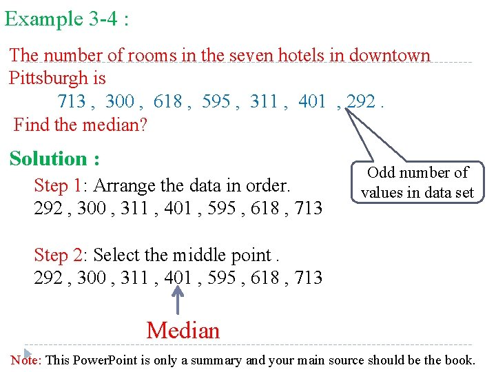Example 3 -4 : The number of rooms in the seven hotels in downtown