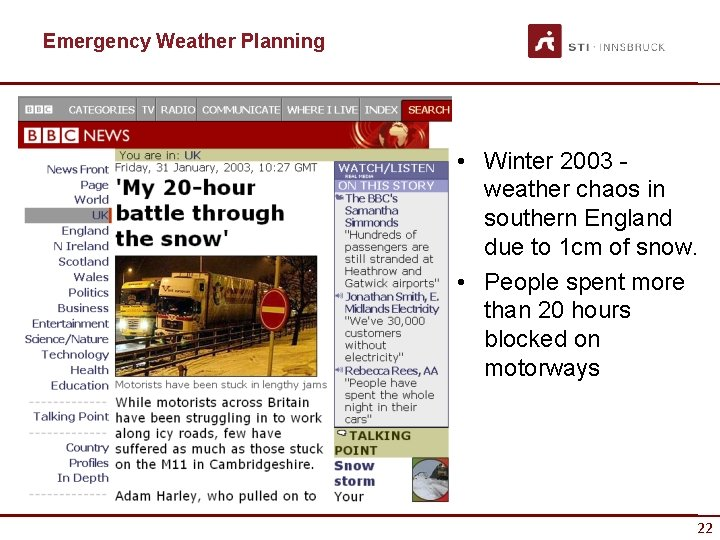 Emergency Weather Planning • Winter 2003 - weather chaos in southern England due to