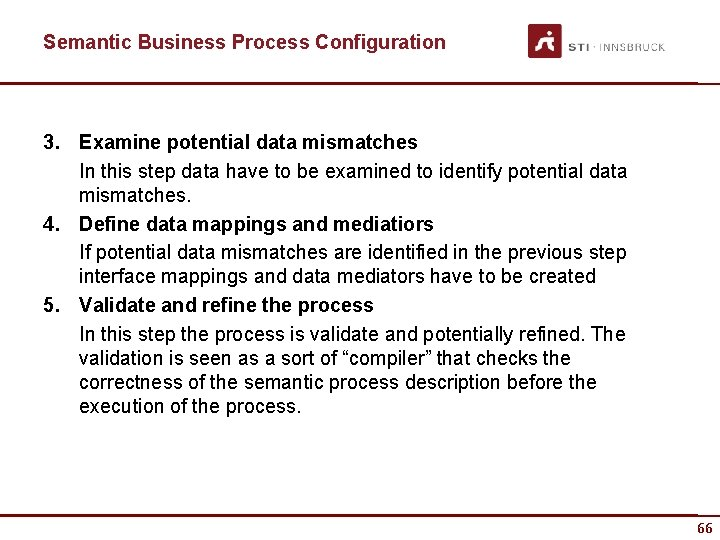 Semantic Business Process Configuration 3. Examine potential data mismatches In this step data have