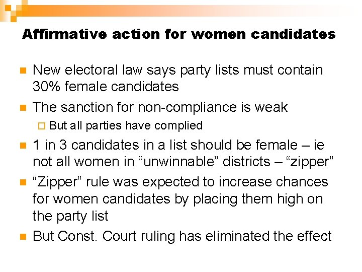 Affirmative action for women candidates n n New electoral law says party lists must