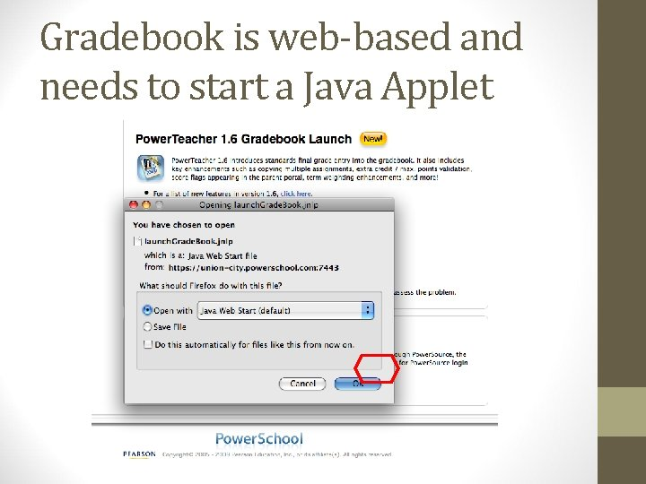 Gradebook is web-based and needs to start a Java Applet