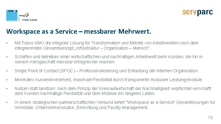 A family company Workspace as a Service – messbarer Mehrwert. • Mit Fokus KMU