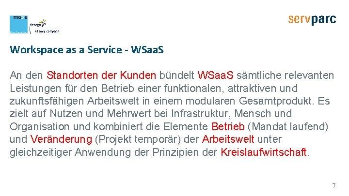 A family company Workspace as a Service - WSaa. S An den Standorten der