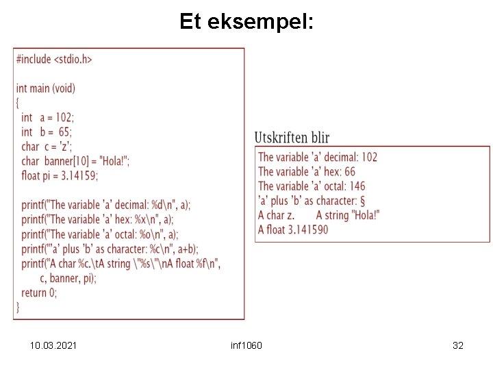 Et eksempel: 10. 03. 2021 inf 1060 32