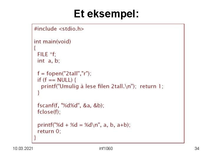 Et eksempel: 10. 03. 2021 inf 1060 34