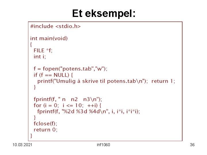 Et eksempel: 10. 03. 2021 inf 1060 36