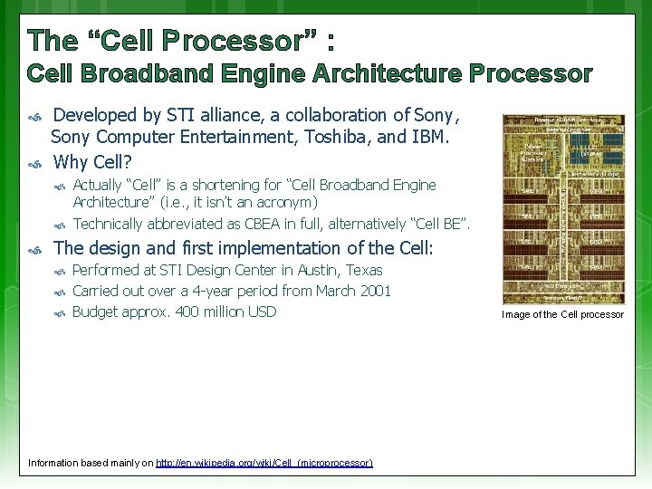 """The """"Cell Processor"""" : Cell Broadband Engine Architecture Processor Developed by STI alliance, a"""