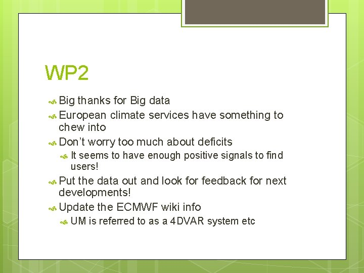 WP 2 Big thanks for Big data European climate services have something to chew