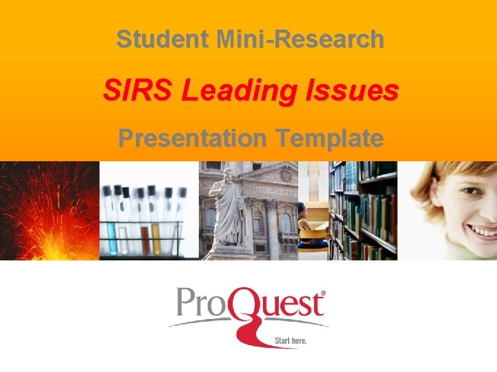Student Mini-Research SIRS Leading Issues Presentation Template 1