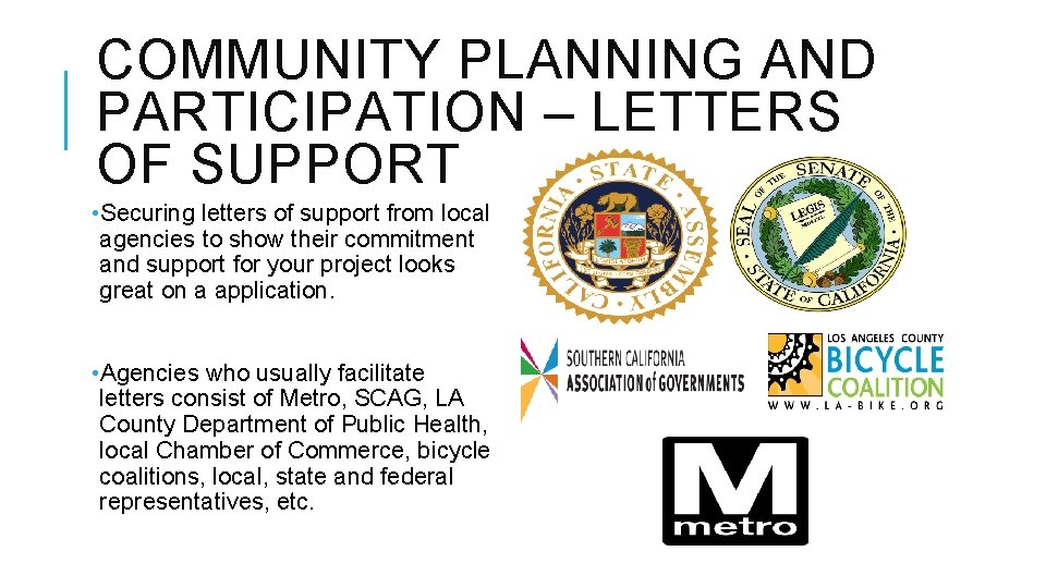 COMMUNITY PLANNING AND PARTICIPATION – LETTERS OF SUPPORT • Securing letters of support from