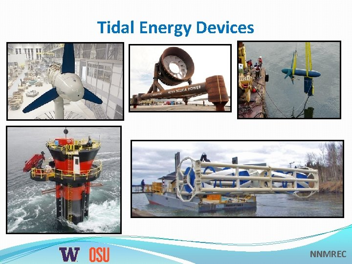 Tidal Energy Devices NNMREC