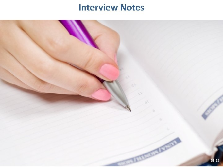 Interview Notes 14 -16