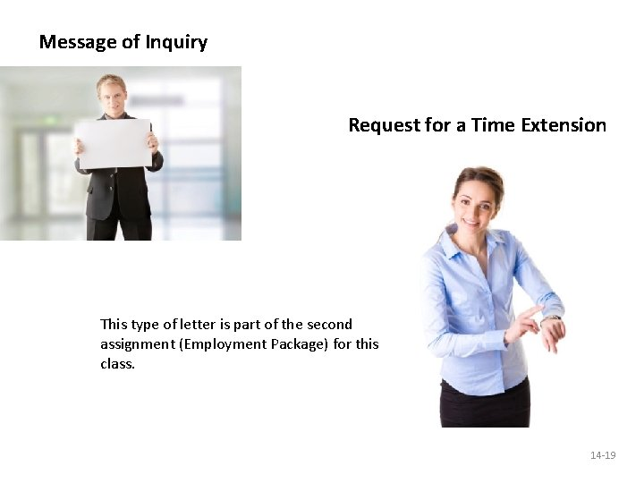 Message of Inquiry Request for a Time Extension This type of letter is part