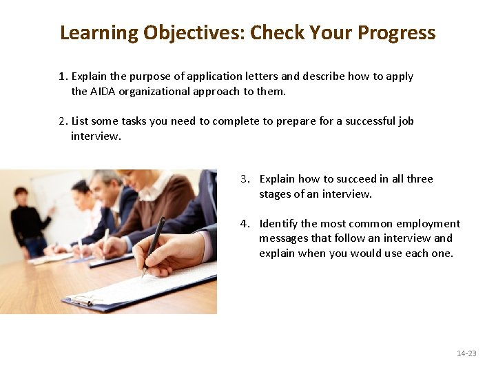 Learning Objectives: Check Your Progress 1. Explain the purpose of application letters and describe