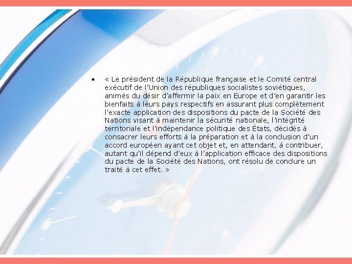 • « Le président de la République française et le Comité central exécutif