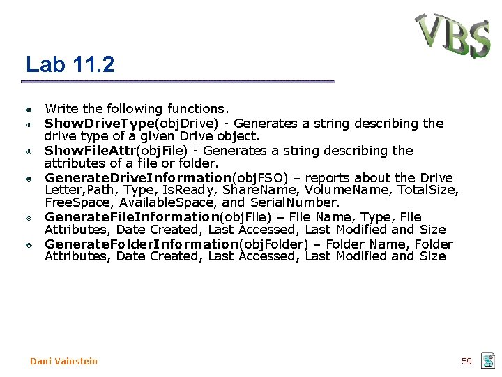 Lab 11. 2 Write the following functions. Show. Drive. Type(obj. Drive) - Generates a