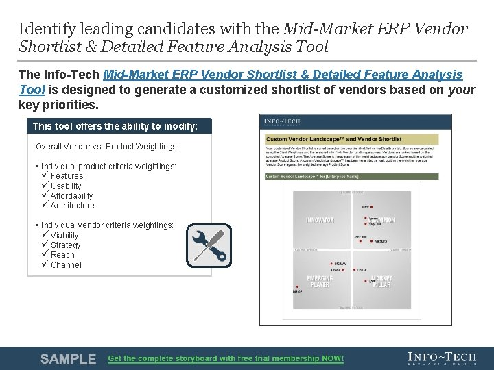Identify leading candidates with the Mid-Market ERP Vendor Shortlist & Detailed Feature Analysis Tool