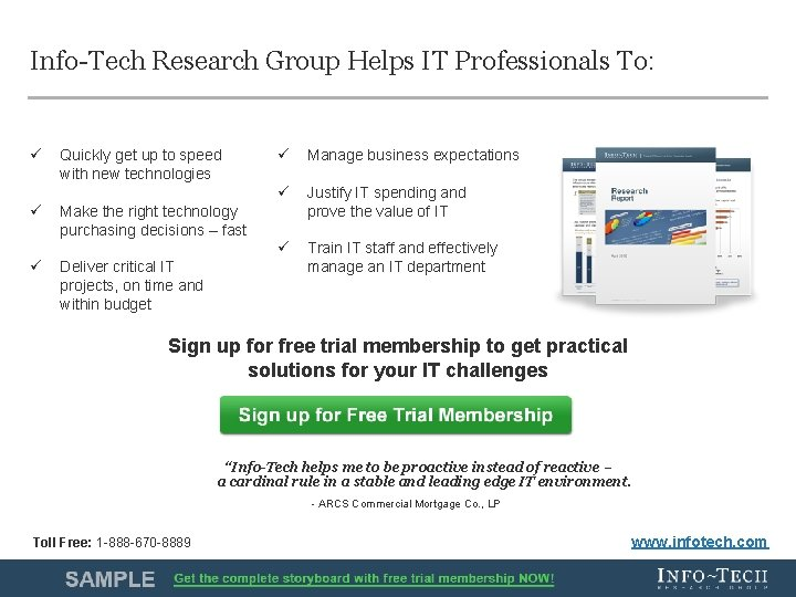 Info-Tech Research Group Helps IT Professionals To: ü ü ü Quickly get up to
