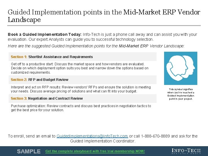 Guided Implementation points in the Mid-Market ERP Vendor Landscape Book a Guided Implementation Today: