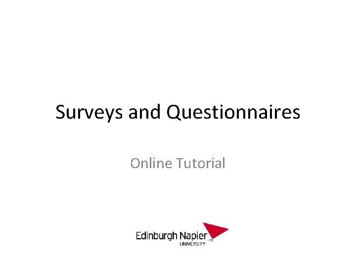 Surveys and Questionnaires Online Tutorial