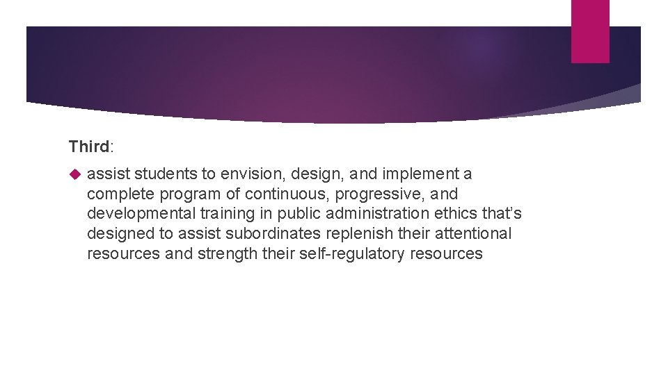 Third: assist students to envision, design, and implement a complete program of continuous, progressive,