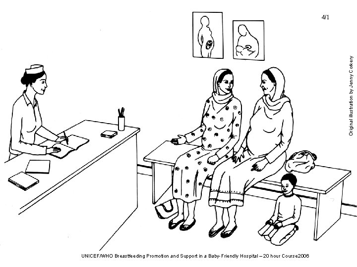 Original illustration by Jenny Corkery 4/1 UNICEF/WHO Breastfeeding Promotion and Support in a Baby-Friendly